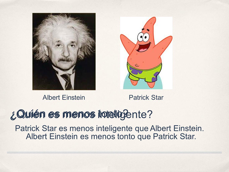 ¿Quién es menos inteligente ¿Quién es menos tonto