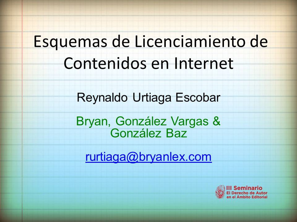 Esquemas de Licenciamiento de Contenidos en Internet