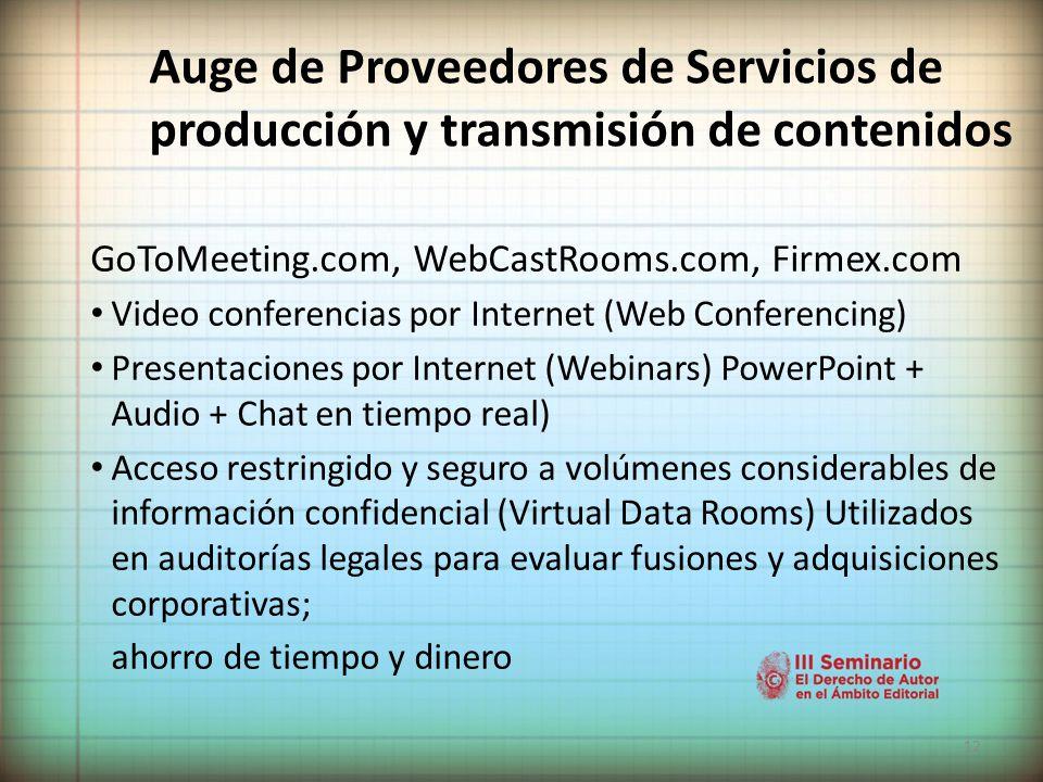 Auge de Proveedores de Servicios de producción y transmisión de contenidos