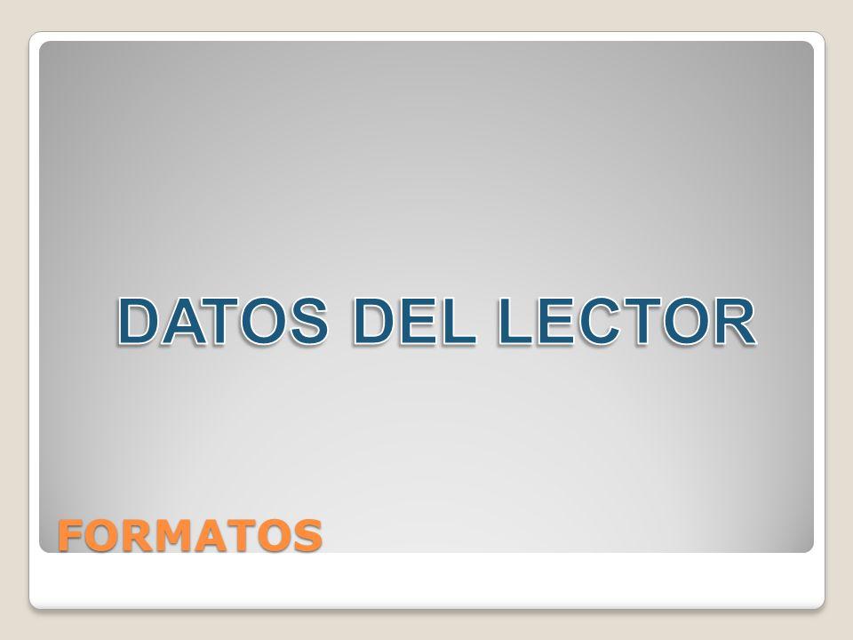 DATOS DEL LECTOR FORMATOS