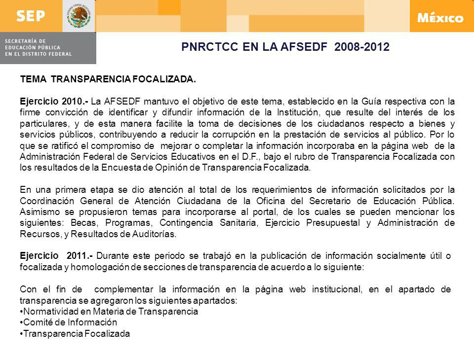 PNRCTCC EN LA AFSEDF 2008-2012 TEMA TRANSPARENCIA FOCALIZADA.