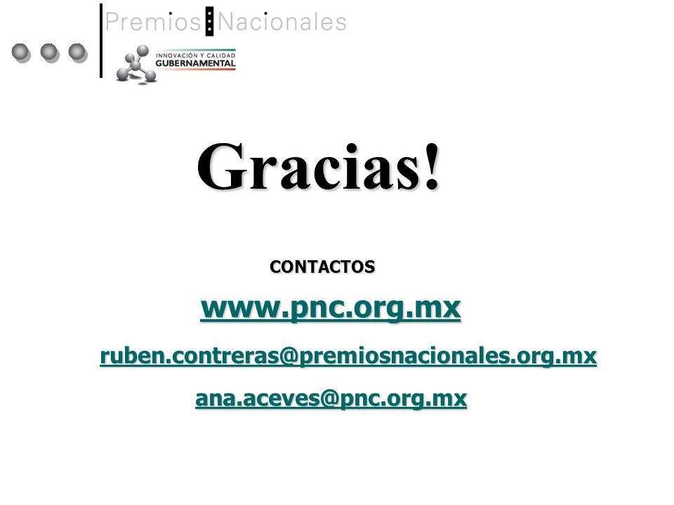 Gracias! www.pnc.org.mx ruben.contreras@premiosnacionales.org.mx