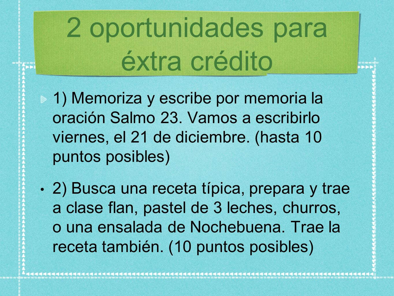 2 oportunidades para éxtra crédito