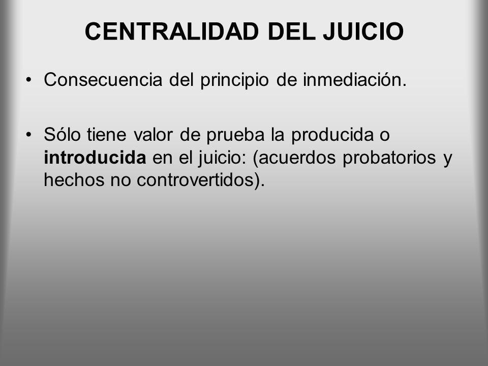 CENTRALIDAD DEL JUICIO