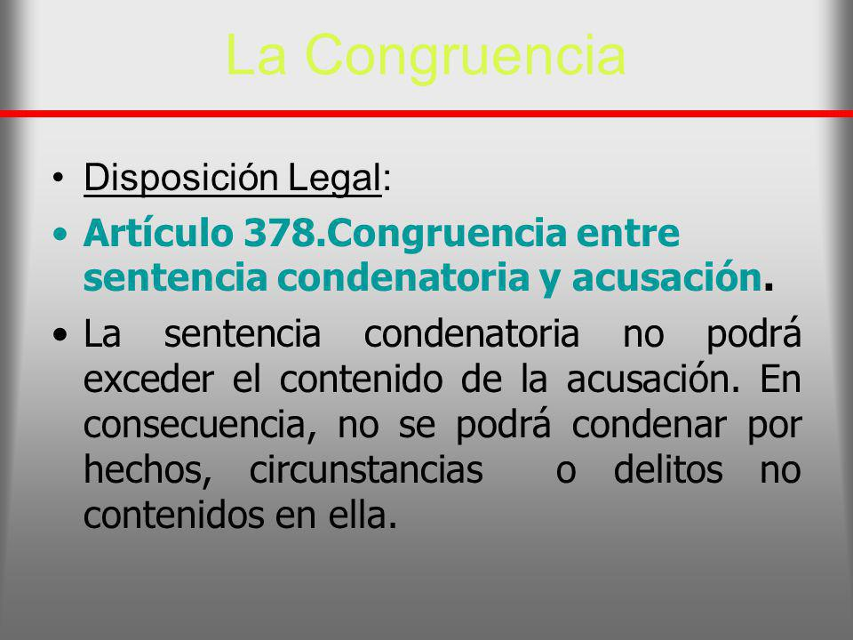 La Congruencia Disposición Legal: