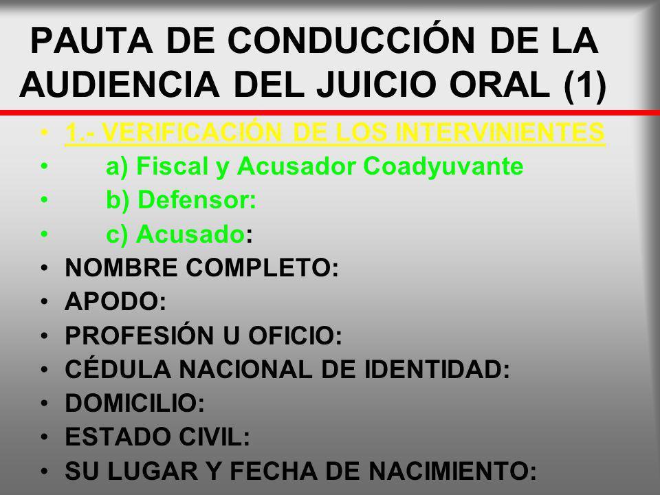 PAUTA DE CONDUCCIÓN DE LA AUDIENCIA DEL JUICIO ORAL (1)