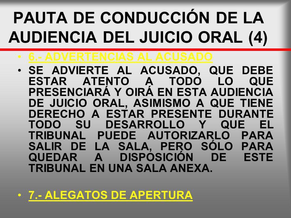 PAUTA DE CONDUCCIÓN DE LA AUDIENCIA DEL JUICIO ORAL (4)