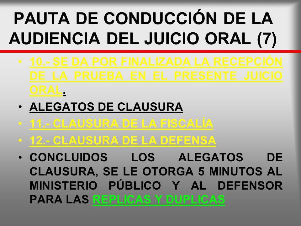 PAUTA DE CONDUCCIÓN DE LA AUDIENCIA DEL JUICIO ORAL (7)