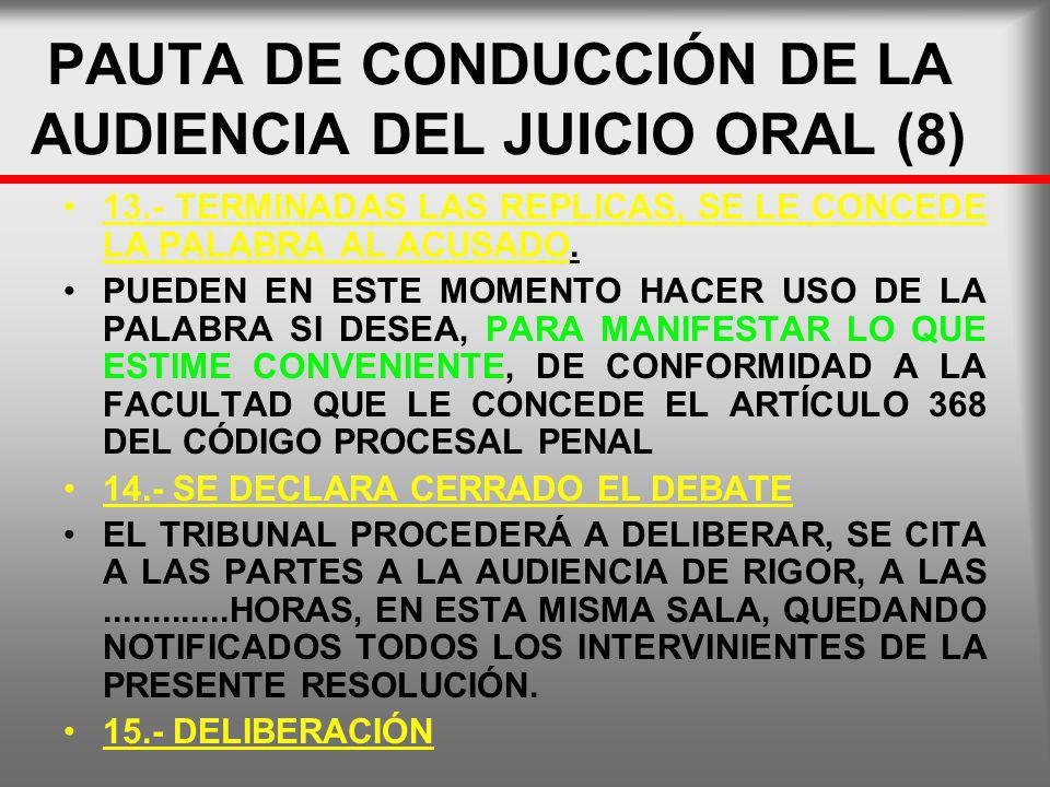 PAUTA DE CONDUCCIÓN DE LA AUDIENCIA DEL JUICIO ORAL (8)
