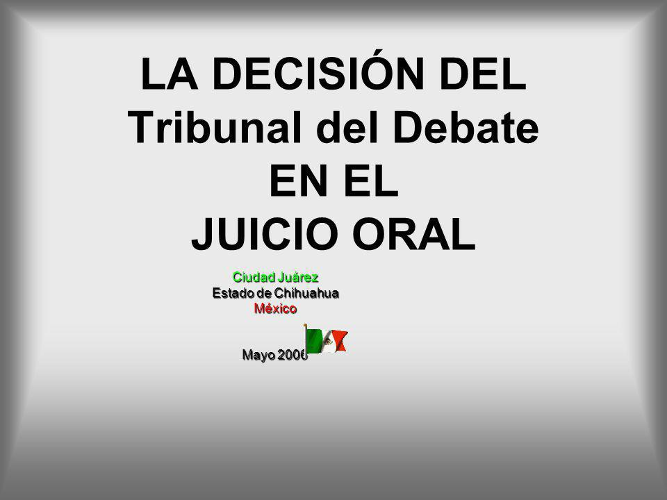 LA DECISIÓN DEL Tribunal del Debate EN EL JUICIO ORAL
