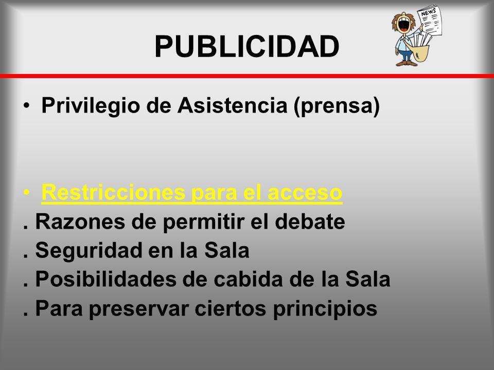 PUBLICIDAD Privilegio de Asistencia (prensa)