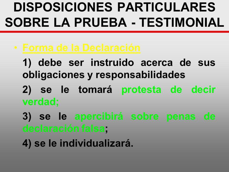 DISPOSICIONES PARTICULARES SOBRE LA PRUEBA - TESTIMONIAL