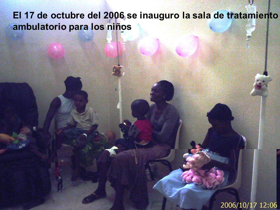 El 17 de octubre del 2006 se inauguro la sala de tratamiento ambulatorio para los niños