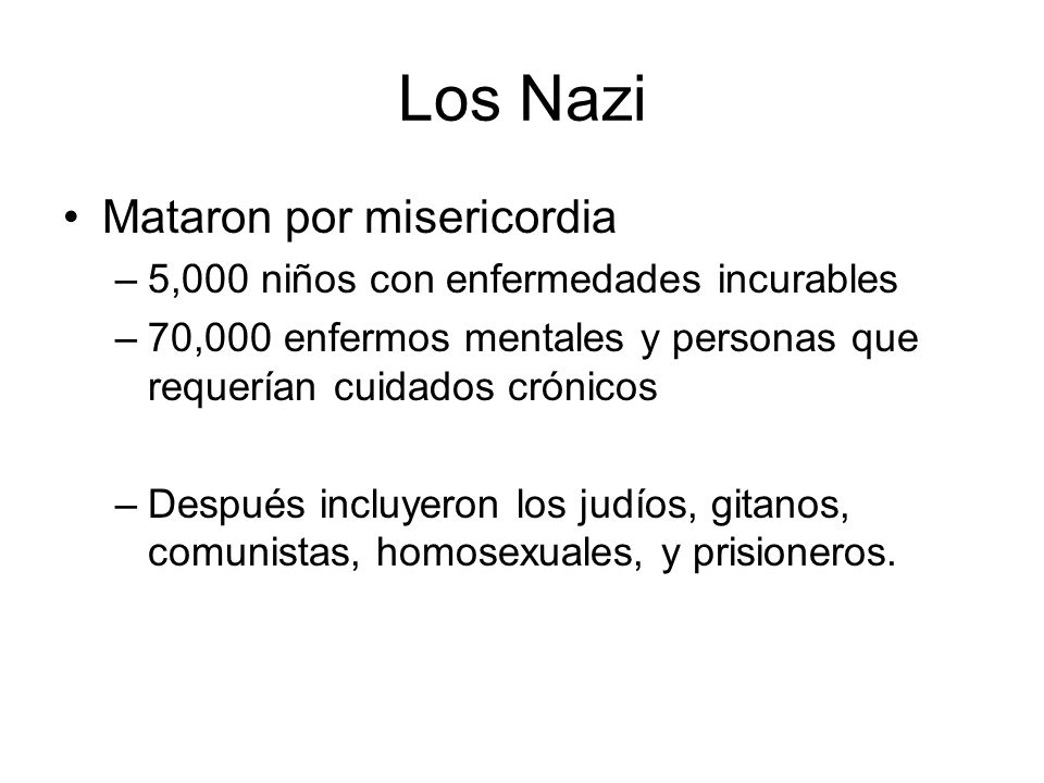 Los Nazi Mataron por misericordia