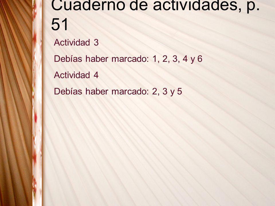 Cuaderno de actividades, p. 51