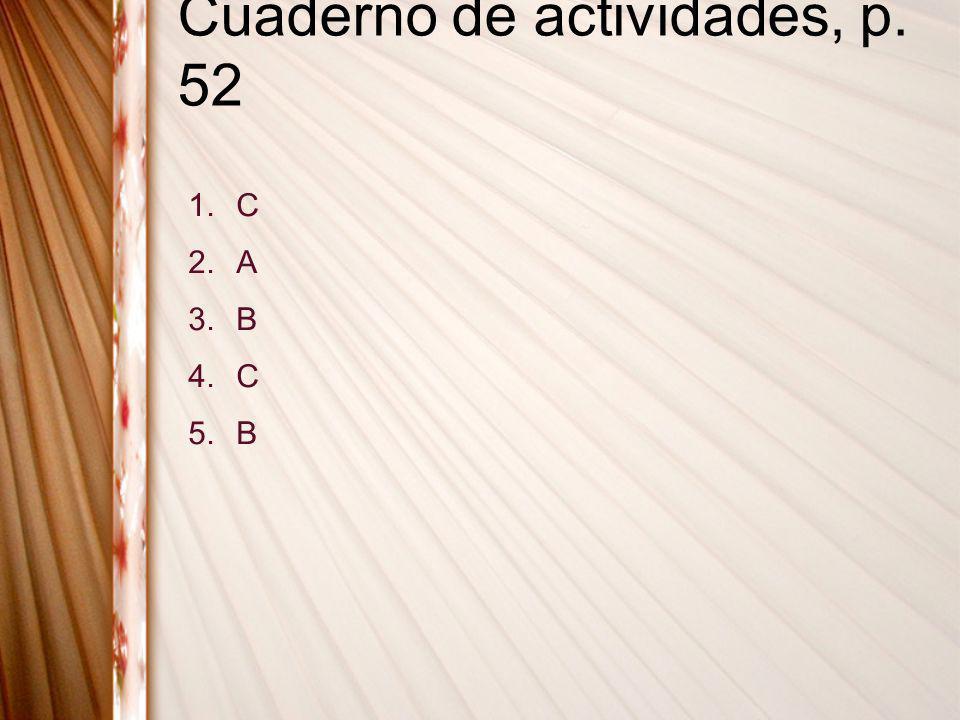 Cuaderno de actividades, p. 52