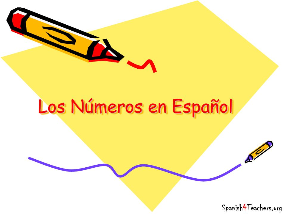 Los Números en Español Spanish4Teachers.org