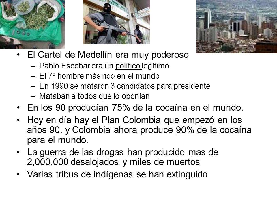 El Cartel de Medellín era muy poderoso
