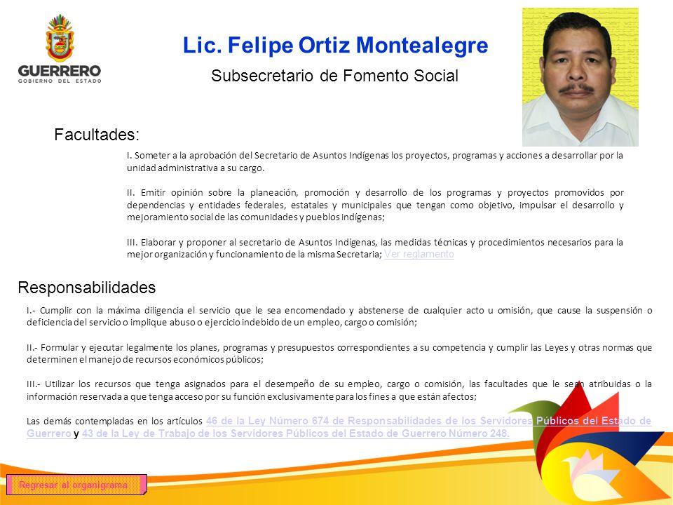 Lic. Felipe Ortiz Montealegre