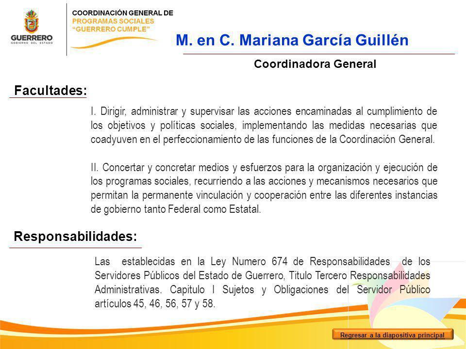 M. en C. Mariana García Guillén Regresar a la diapositiva principal