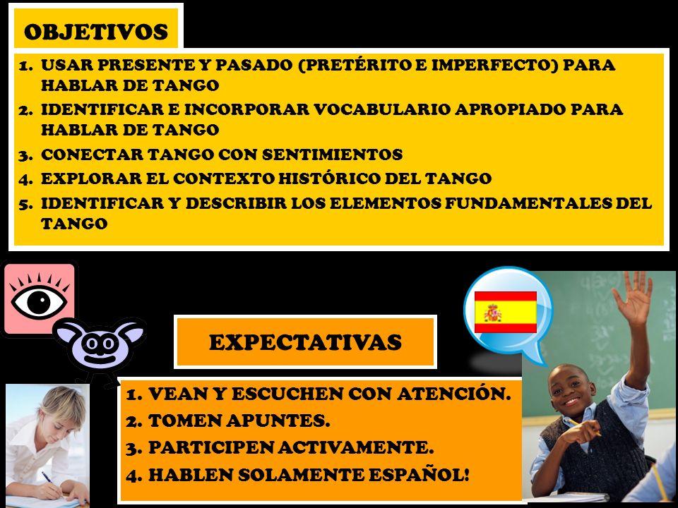 OBJETIVOS EXPECTATIVAS VEAN Y ESCUCHEN CON ATENCIÓN. TOMEN APUNTES.