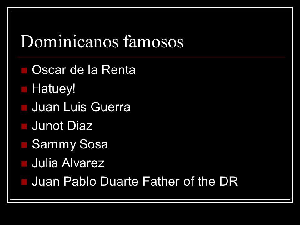 Dominicanos famosos Oscar de la Renta Hatuey! Juan Luis Guerra