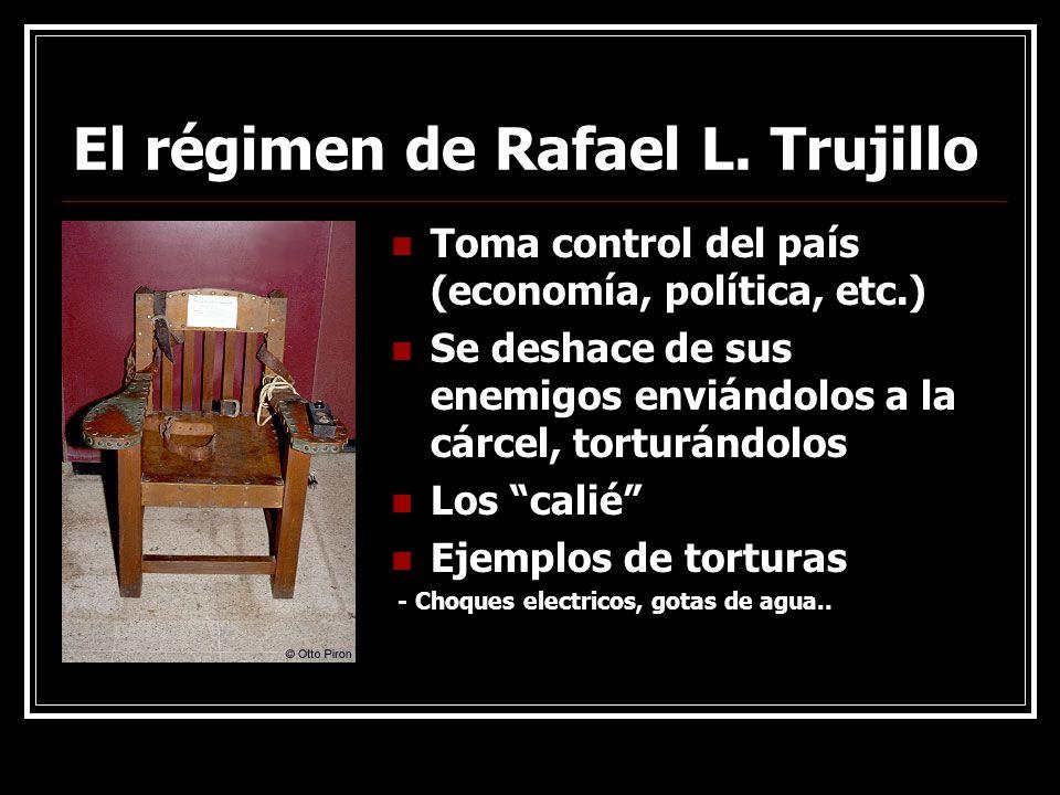 El régimen de Rafael L. Trujillo