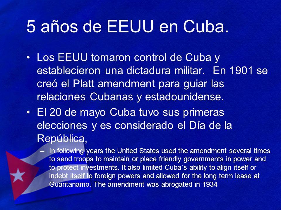 5 años de EEUU en Cuba.
