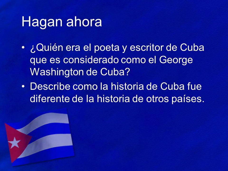 Hagan ahora ¿Quién era el poeta y escritor de Cuba que es considerado como el George Washington de Cuba