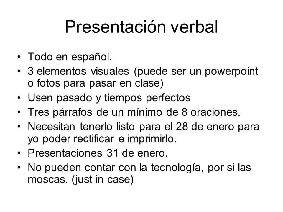 Presentación verbal Todo en español.