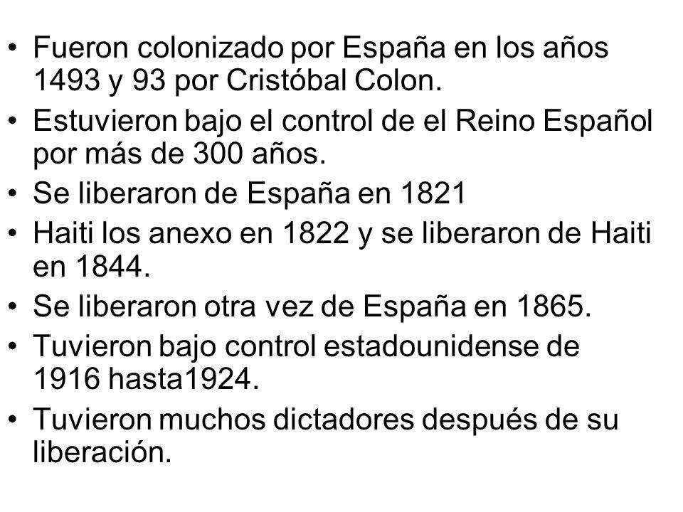 Fueron colonizado por España en los años 1493 y 93 por Cristóbal Colon.