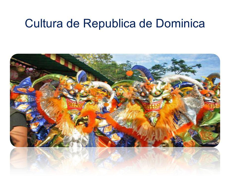 Cultura de Republica de Dominica