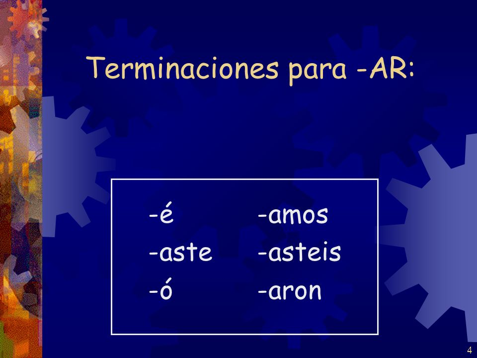 Terminaciones para -AR: