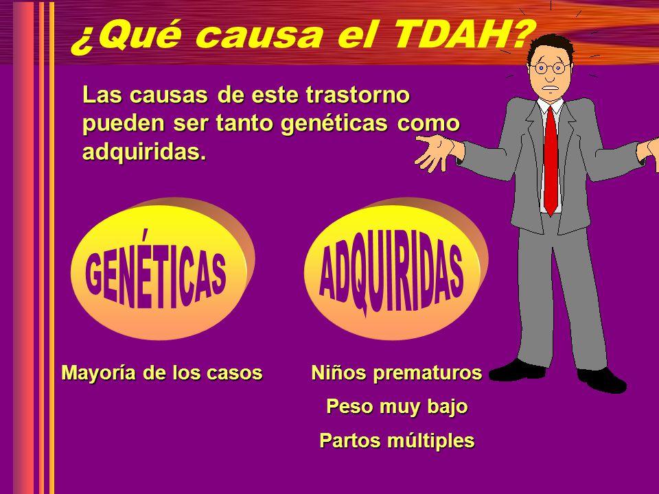 ¿Qué causa el TDAH GENÉTICAS ADQUIRIDAS