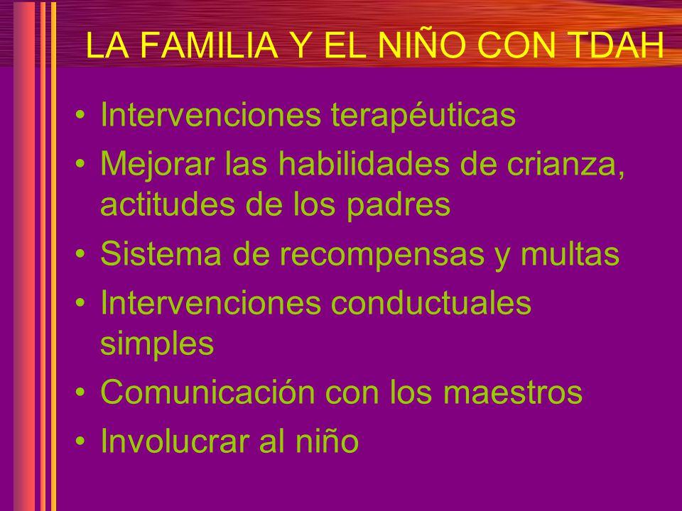 LA FAMILIA Y EL NIÑO CON TDAH