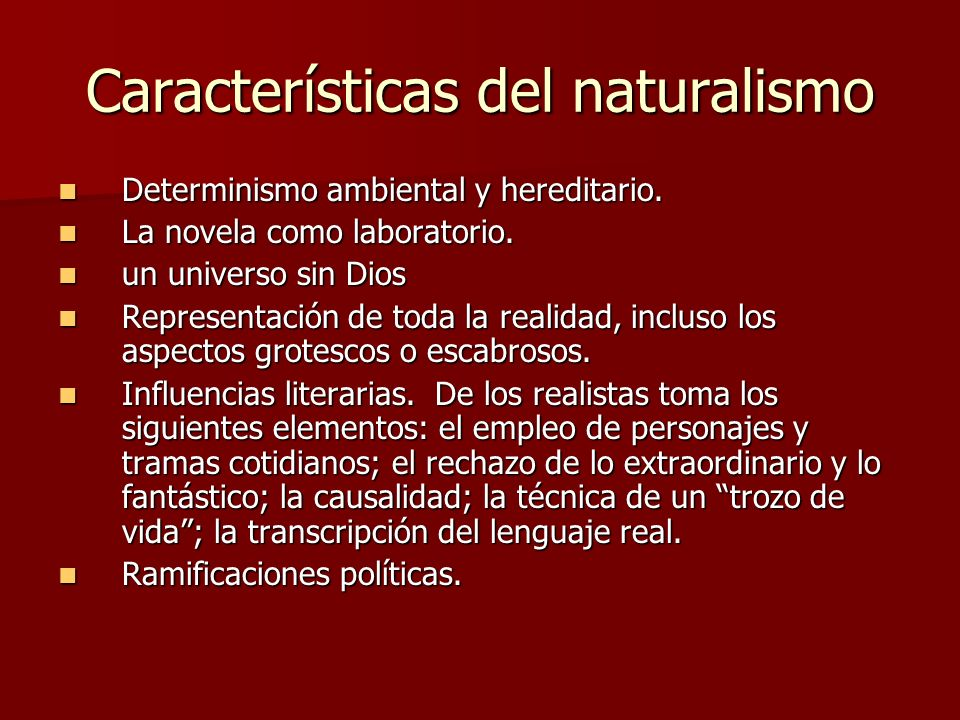 Características del naturalismo