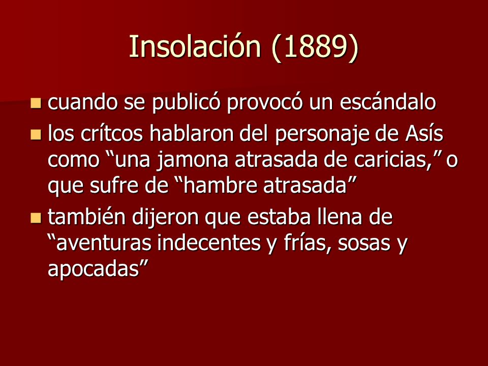 Insolación (1889) cuando se publicó provocó un escándalo