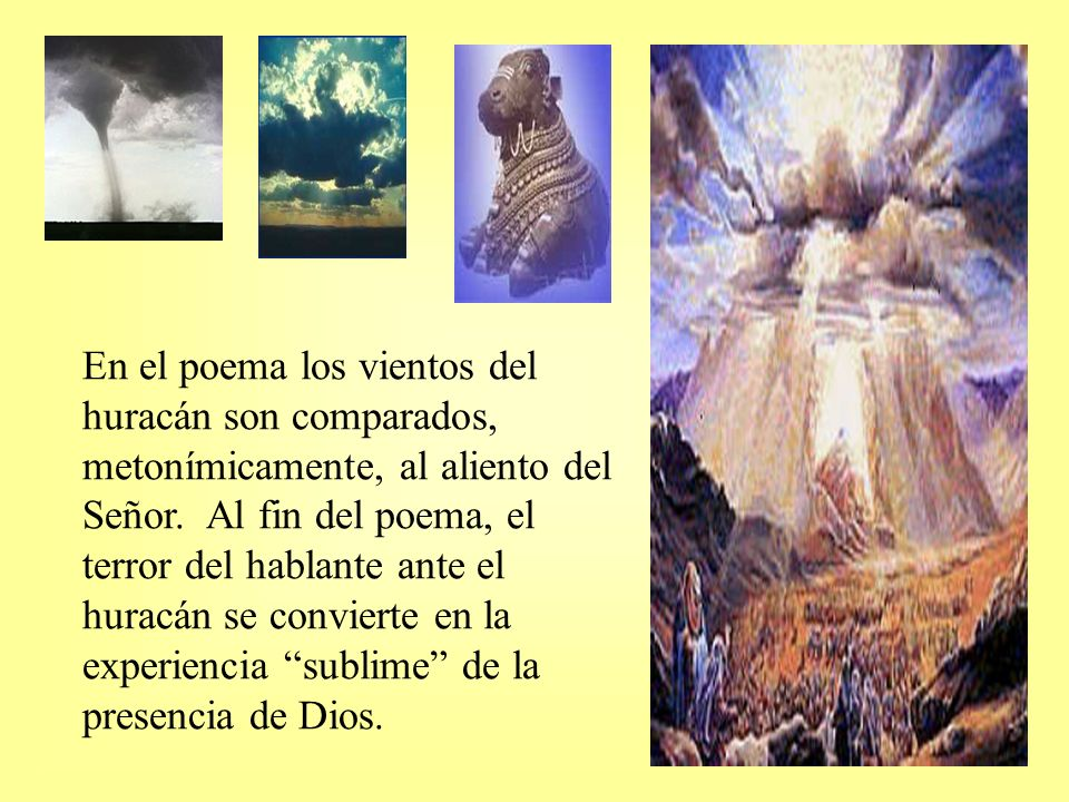 En el poema los vientos del huracán son comparados, metonímicamente, al aliento del Señor.