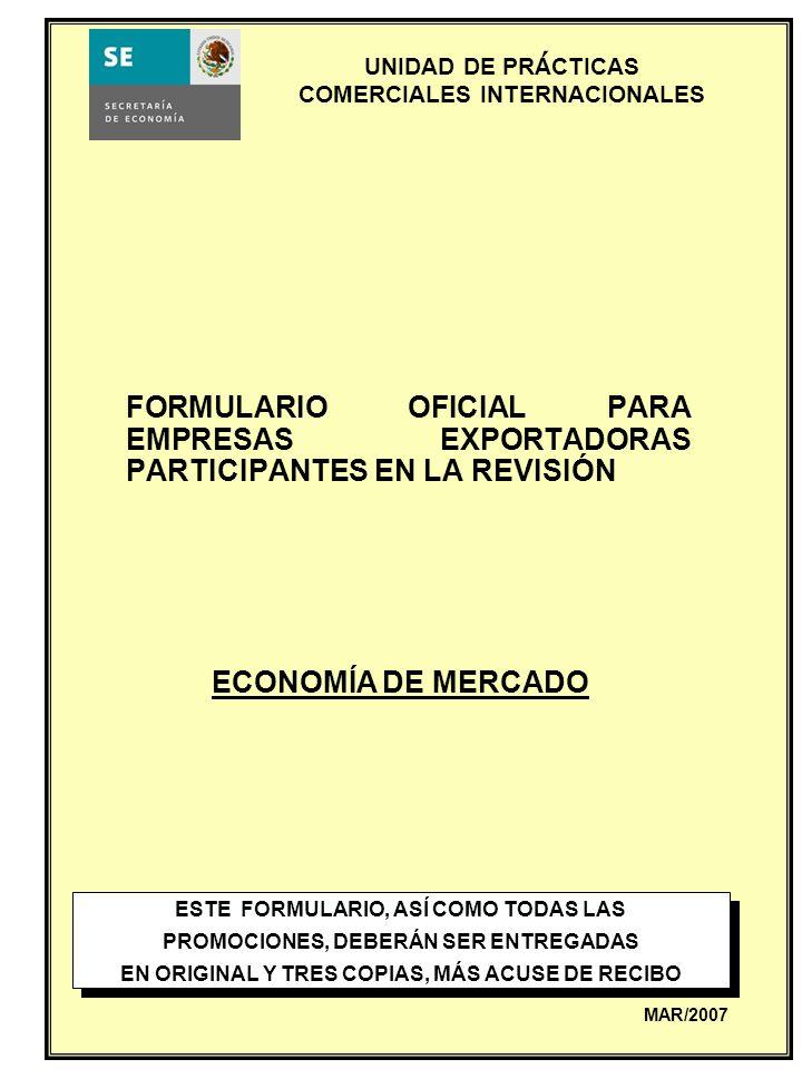 ´ FORMULARIO OFICIAL PARA EMPRESAS EXPORTADORAS PARTICIPANTES EN LA REVISIÓN. ECONOMÍA DE MERCADO.