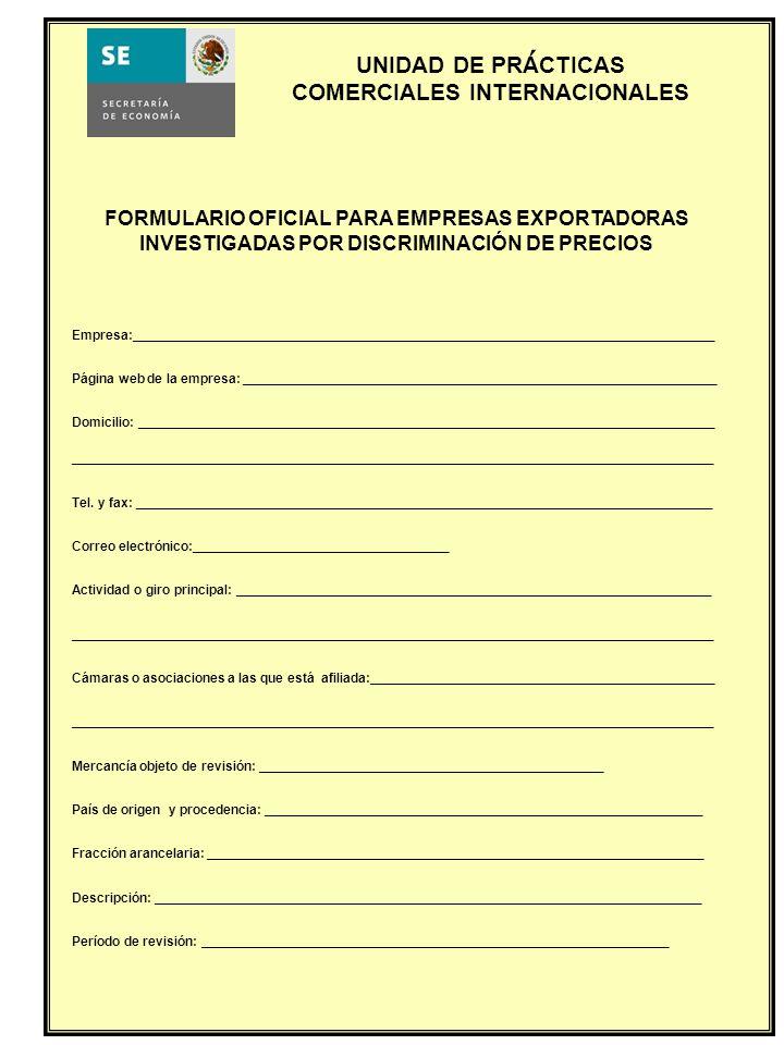 ´ FORMULARIO OFICIAL PARA EMPRESAS EXPORTADORAS INVESTIGADAS POR DISCRIMINACIÓN DE PRECIOS.