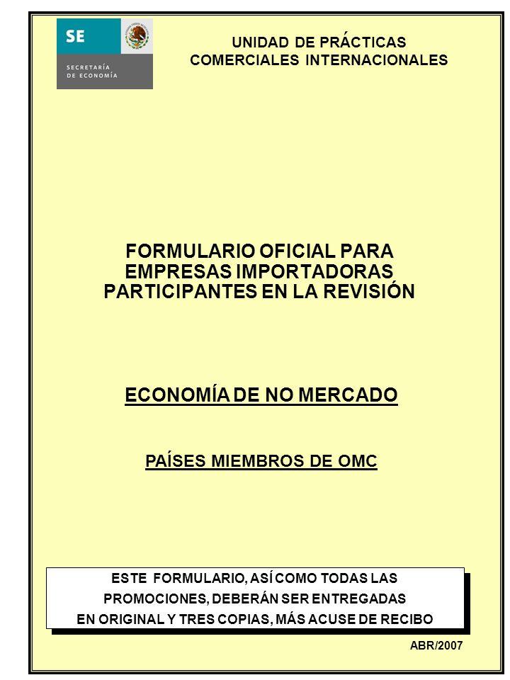 ´ FORMULARIO OFICIAL PARA EMPRESAS IMPORTADORAS PARTICIPANTES EN LA REVISIÓN. ECONOMÍA DE NO MERCADO.
