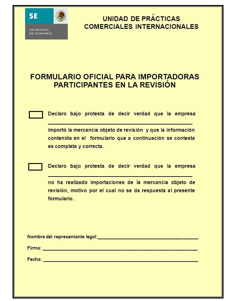 FORMULARIO OFICIAL PARA IMPORTADORAS PARTICIPANTES EN LA REVISIÓN
