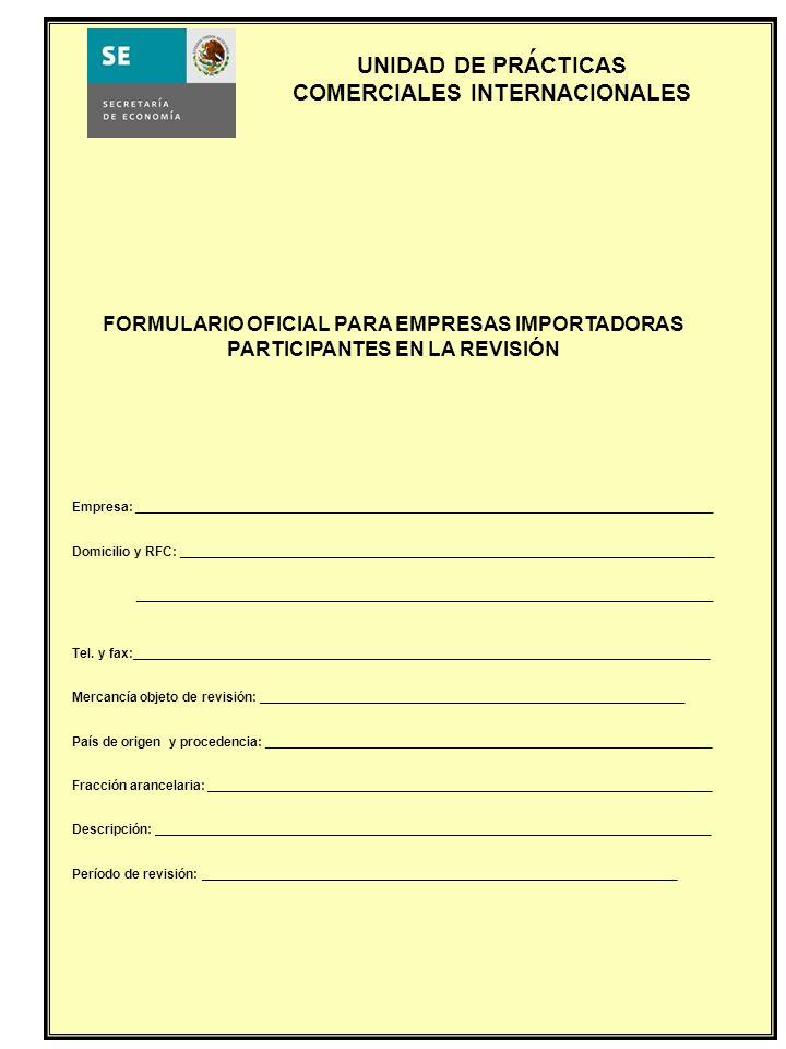 ´ FORMULARIO OFICIAL PARA EMPRESAS IMPORTADORAS PARTICIPANTES EN LA REVISIÓN.