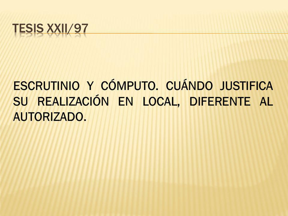 Tesis XXII/97 ESCRUTINIO Y CÓMPUTO.
