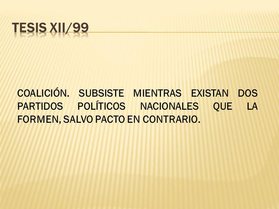 TESIS XII/99 COALICIÓN.