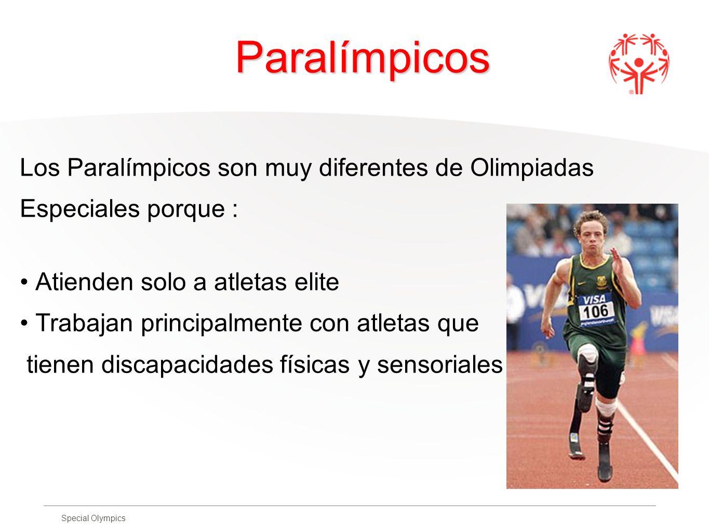 Paralímpicos Los Paralímpicos son muy diferentes de Olimpiadas