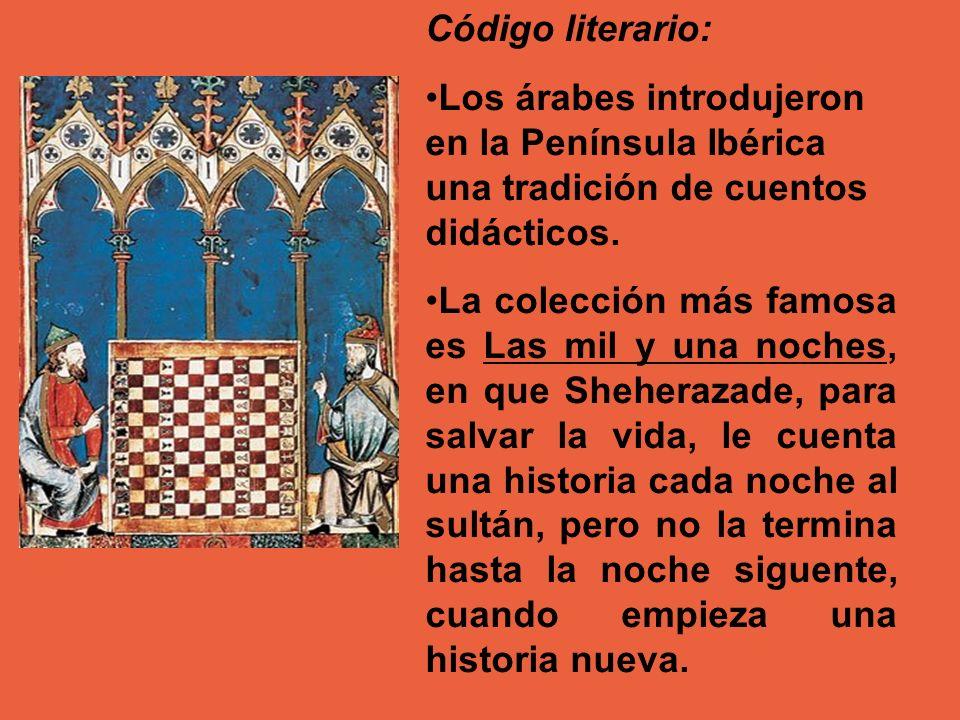 Código literario: Los árabes introdujeron en la Península Ibérica una tradición de cuentos didácticos.