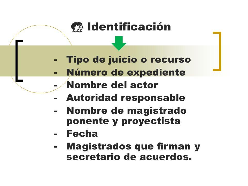  Identificación Tipo de juicio o recurso Número de expediente