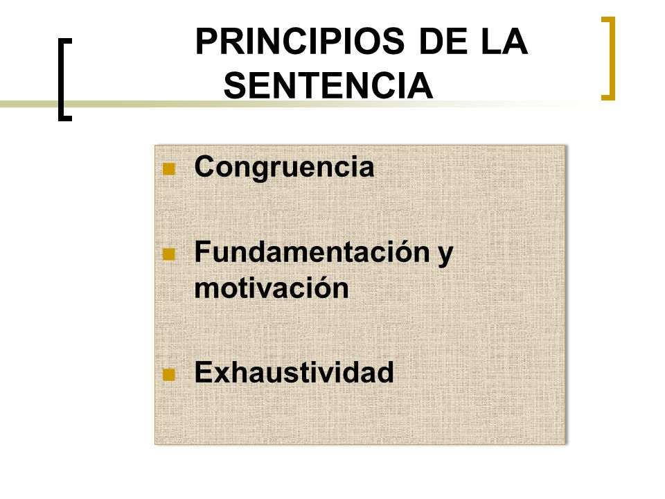 PRINCIPIOS DE LA SENTENCIA