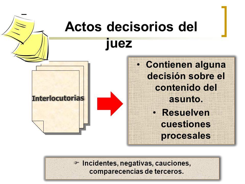 Actos decisorios del juez